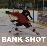 Bank shot Hockey